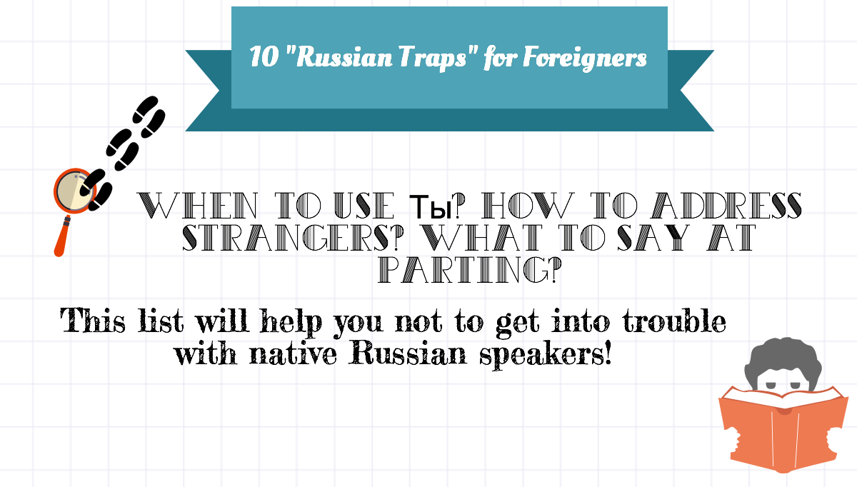 10 Awkward Mistakes To Avoid When Speaking Russian Learning To