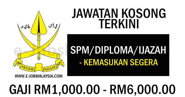 Pengambilan Jawatan Kosong Terkini Di Negeri Pahang