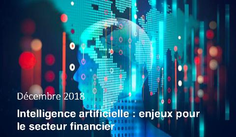 Intelligence artificielle : enjeux pour le secteur financier
