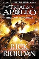 The trials of apollo, book 2, the dark prophecy de Rick Riordan