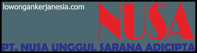 lowongankerjanesia.com PT. Nusa Unggul Sarana Adicipta
