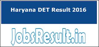 Haryana DET Result 2016
