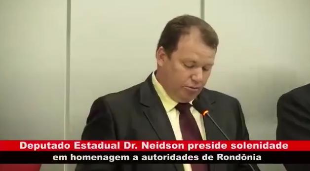 Vídeo: Dr. Neidson preside solenidade em homenagem a autoridades de Rondônia