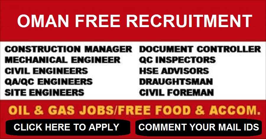 FREE RECRUITMENT FOR OIL & GAS CONSTRUCTION COMPANY   OMAN   APPLY