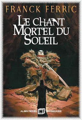 Le Chant mortel du Soleil (illus. par Guillaume Sorel)