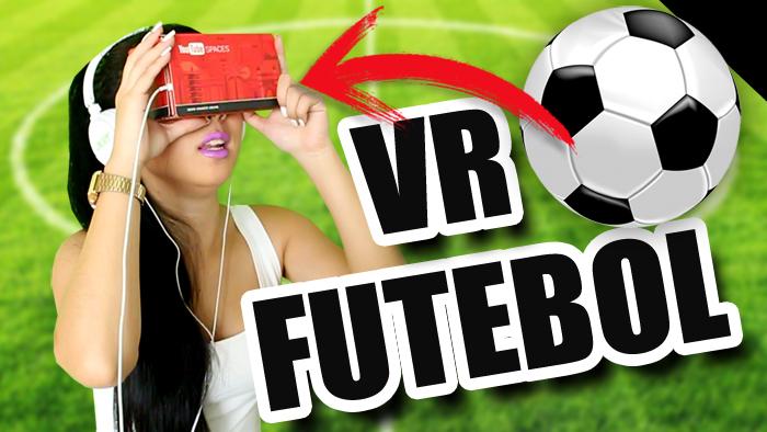 Jogando Futebol com VR - Realidade Virtual CardBoard