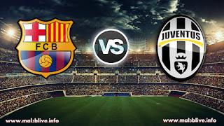 مشاهدة مباراة برشلونة ويوفنتوس بث مباشر juventus vs barcelona بتاريخ 22-11-2017 دوري أبطال أوروبا