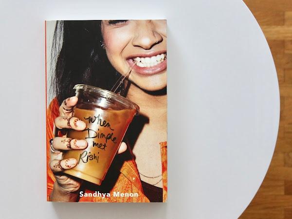 [Rezension] When Dimple Met Rishi — Sandhya Menon