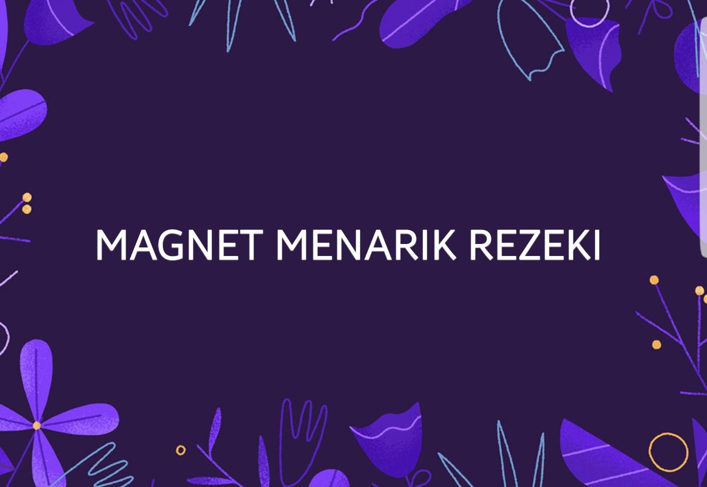 Magnet Menarik Rezeki l