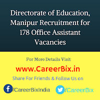 Directorate of Education, Manipur Recruitment for 178 Office Assistant  Vacancies