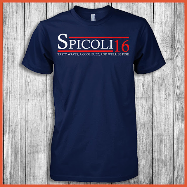 Spicoli 16 Tasty Waves, A Cool Buzz, And We'll Be Fine Shirt