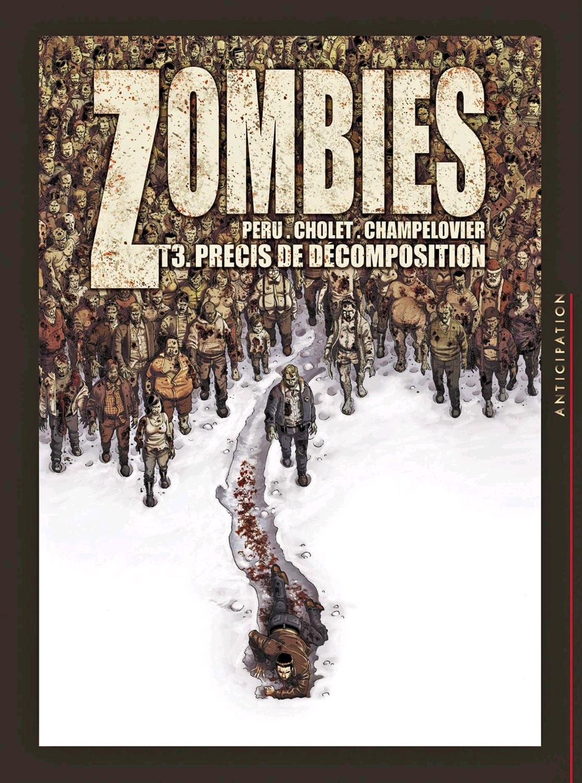 Zombies Tome 3 : Précis de décomposition