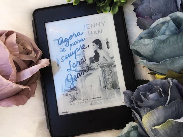 Agora e Para Sempre, Lara Jean, de Jenny Han