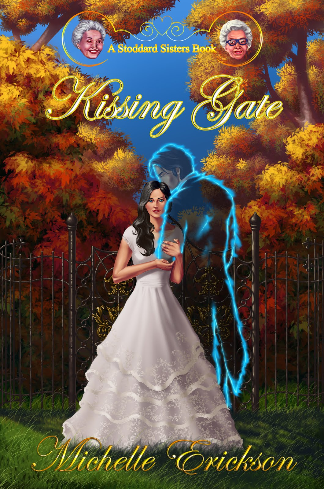 Kissing Gate:  A Stoddard Sisters Book
