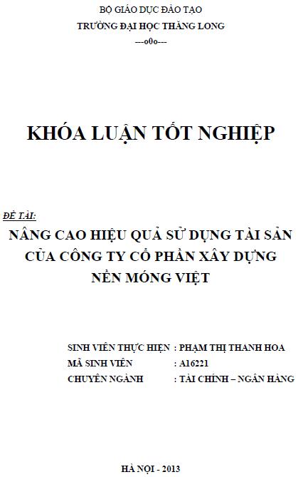 Nâng cao hiệu quả sử dụng tài sản của Công ty Cổ phần Xây dựng Nền móng Việt