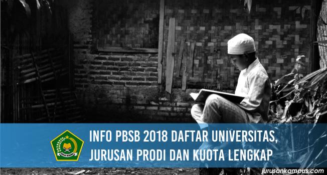 Info PBSB 2018 Daftar Universitas, Jurusan Prodi dan Kuota Lengkap