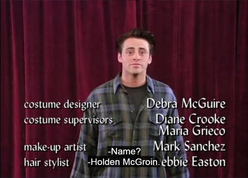 Every Friend's Joke: Holden McGroin
