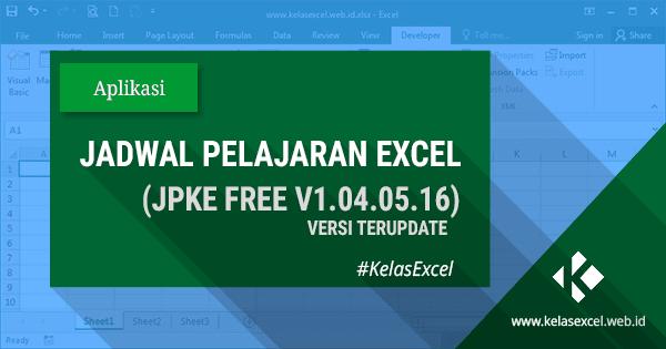 Download Aplikasi Jadwal Pelajaran Gratis Berbasis Excel (JPKE Free V1.04.05.16)