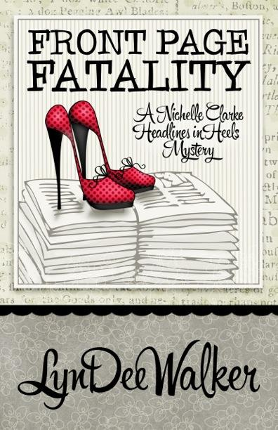 FRONT PAGE FATALITY by LynDee Walker Tour