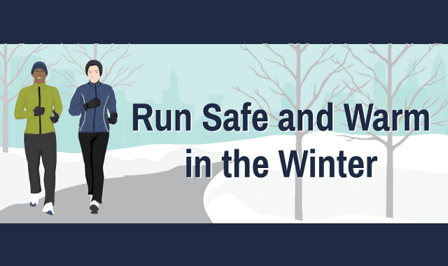 Run Safe And Warm In The Winter