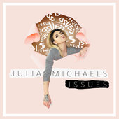 Lyrics Julia Michaels Issues www.unitedlyrics.com
