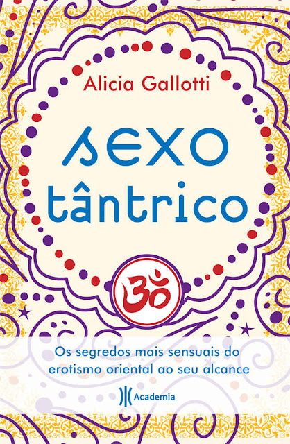 Sexo Tântrico Alicia Gallotti