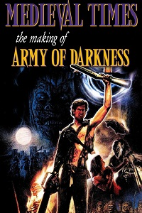 Watch Medieval Times: The Making of 'Army of Darkness' Online Free in HD