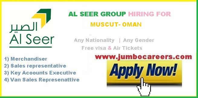 Latest Jobs at Al Seer Group Muscut Oman with Free Visa and Air Tickets