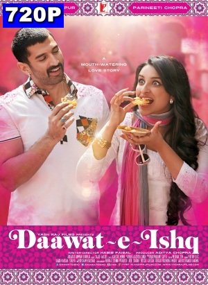 Daawat E Ishq 2014 Bollywood HD Movie Free Download