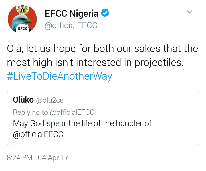 "Between EFCC and Twitter user who wants God to ""spear"" EFCC"