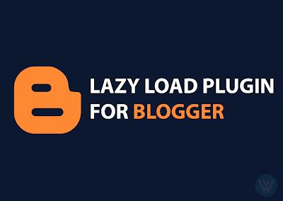 Mempercepat Loading Blog dengan Memasang Script Lazy Load
