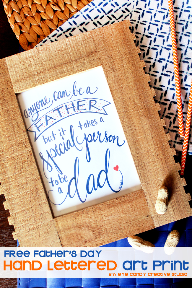 anyone can be a father print, hand lettering, free art print, fathers day