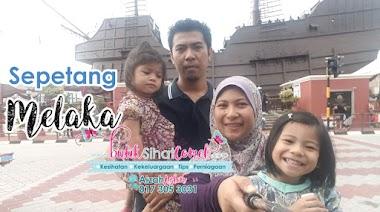 Sepetang Berjalan-jalan Di Melaka Bersama Keluarga