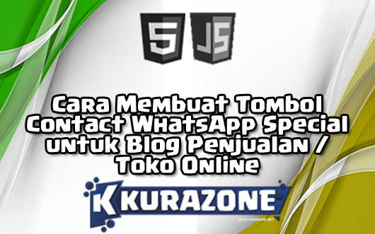 Cara Membuat Tombol Contact WhatsApp (WA) Special untuk Blog Penjualan / Toko Online