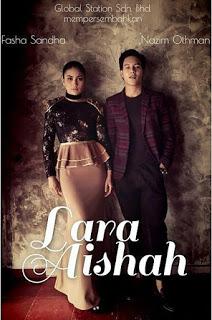 Drama Lara Aishah Episod 62 - Gandingan Fasha Sandha dan Nazim Othman