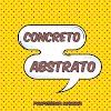 Exercícios sobre substantivos concretos e abstratos