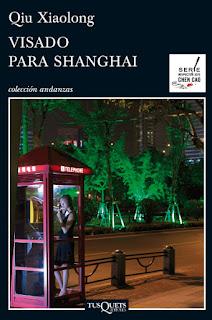 Visado para Shanghai Qiu Xiaolong