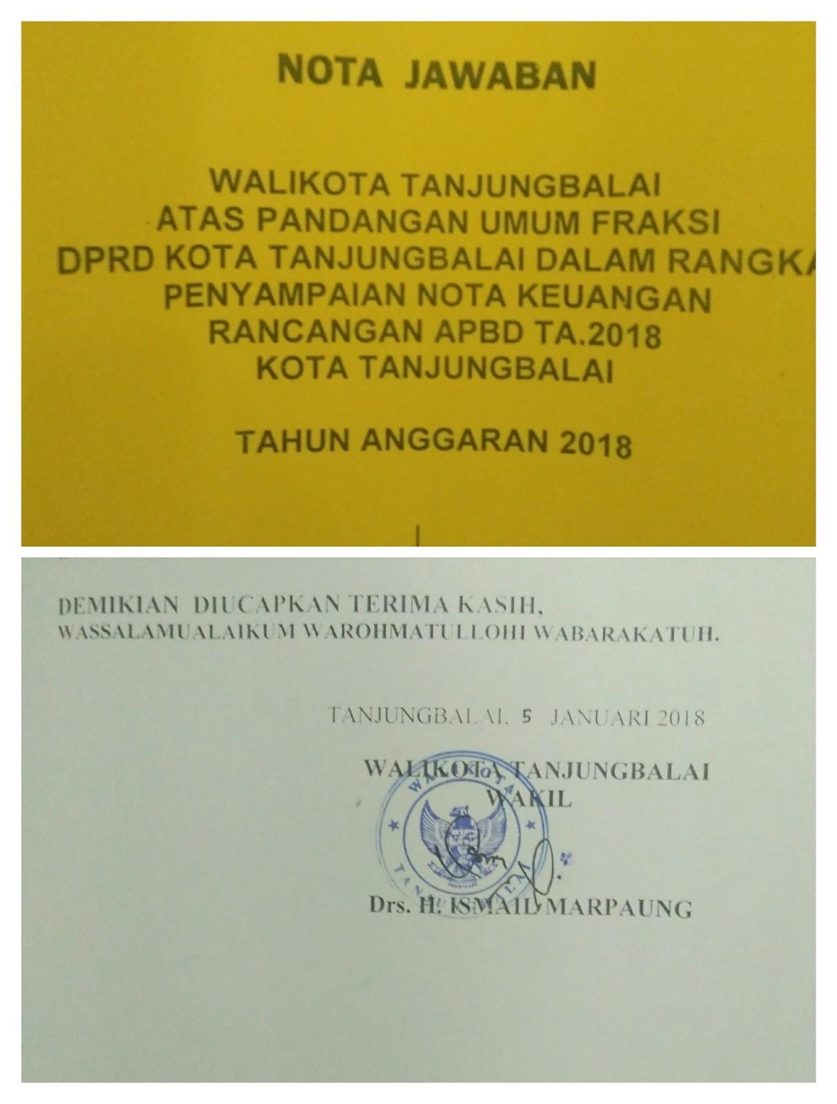 Nota Jawaban Walikota akan tetapi ditandatangani oleh Wakil Walikota Tanjungbalai Drs H Ismail.