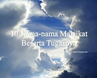 Mengenal 10 Nama Malaikat dan Tugas-tugasnya