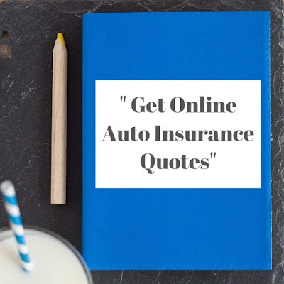 Here is Reasons How to Get Online Auto Insurance Quotes