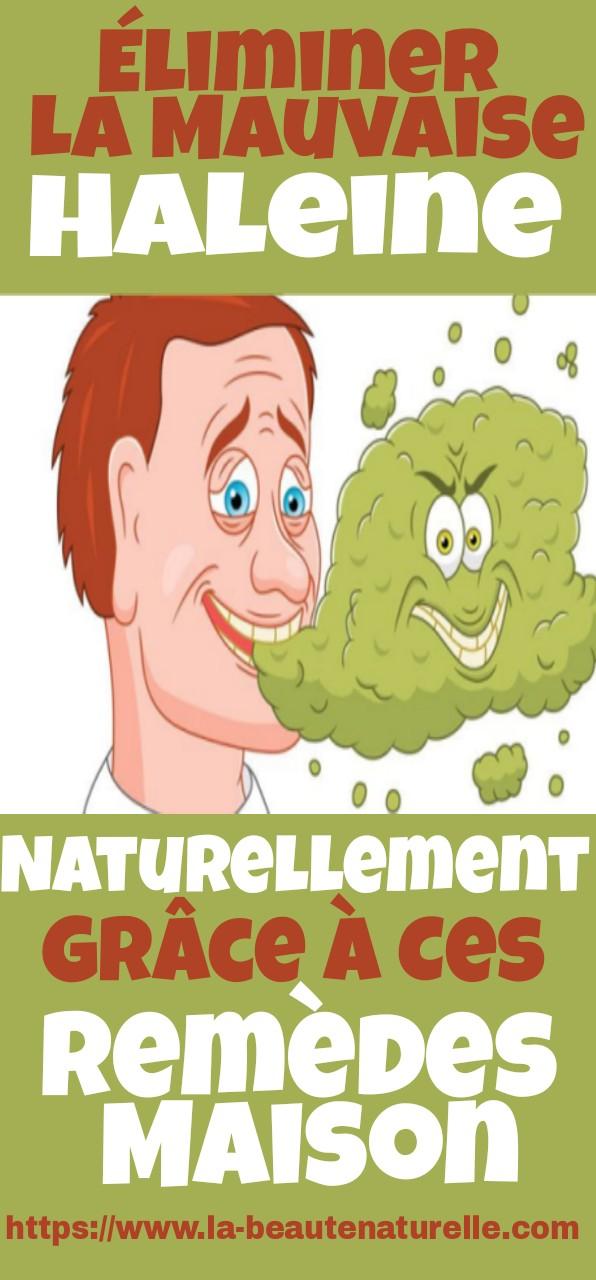 Éliminer la mauvaise haleine naturellement grâce à ces remèdes maison