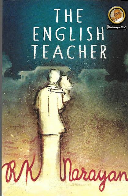 The English Teacher by R.K Narayan