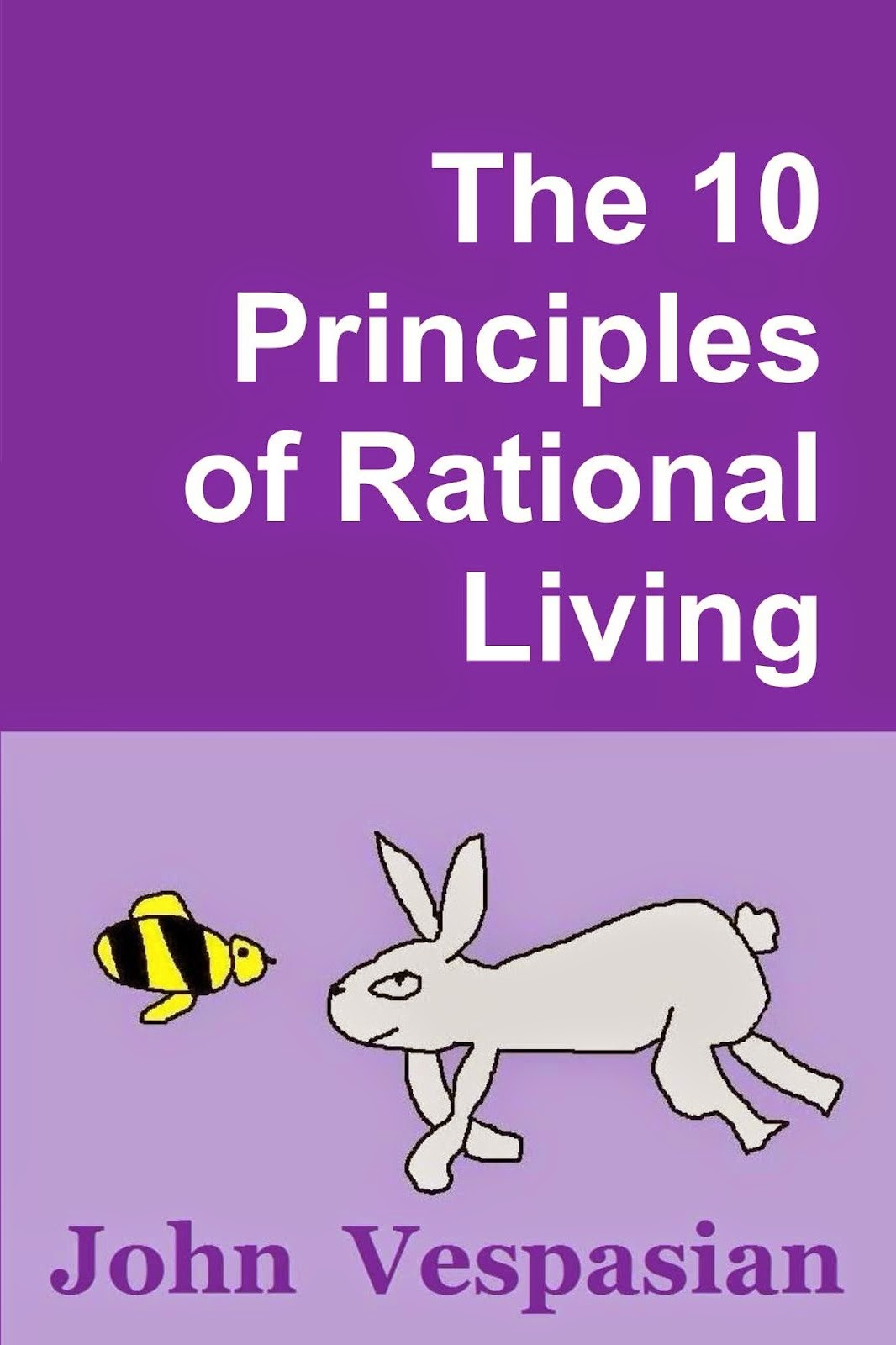 The 10 principles of rational living