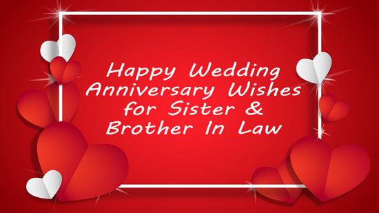 Happy Wedding Anniversary Wishes | Quotes | Messages & Images for Sister - Brother In Law