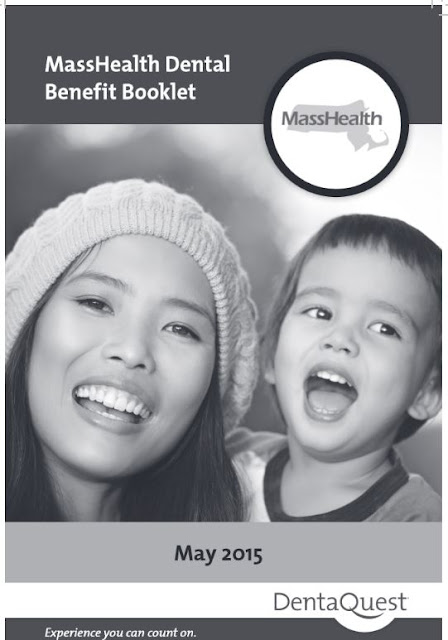 http://www.masshealth-dental.net/ORM/Dental%20Benefit%20Booklet.pdf