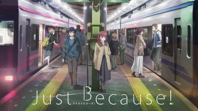 Just Because! - Anime Romance School 2017 Terbaik