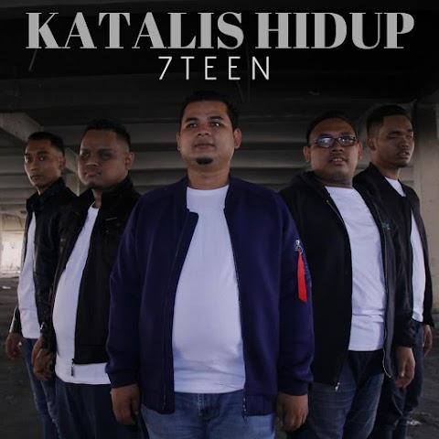 7Teen - Katalis Hidup MP3