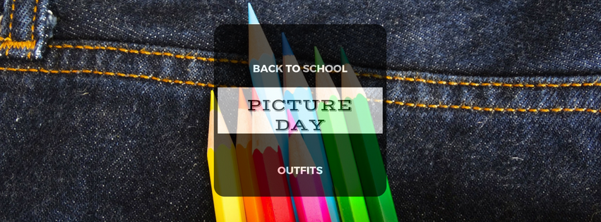 Back to School Outfits for Picture Day - banner