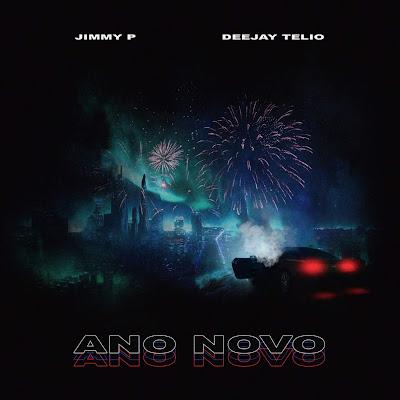 Jimmy P feat. Deejay Telio - Ano Novo (Afro Beat)