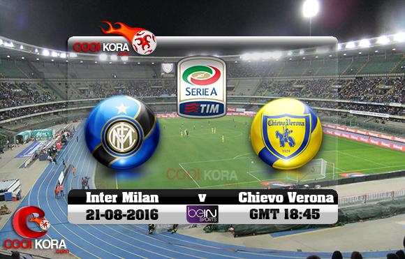 مشاهدة مباراة كييفو فيرونا وإنتر ميلان اليوم 21-8-2016 في الدوري الإيطالي نشر